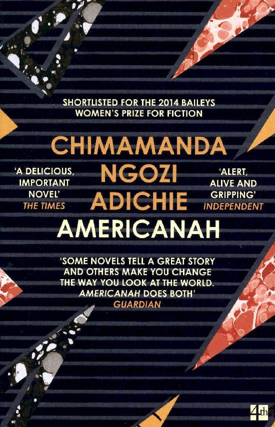 Adichie, Chimamanda Ngozi: Americanah