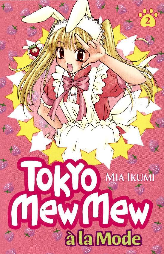 Tokyo Mew Mew (Sarjakuvakirja) Osa: 2/2 2021 a'la Mode