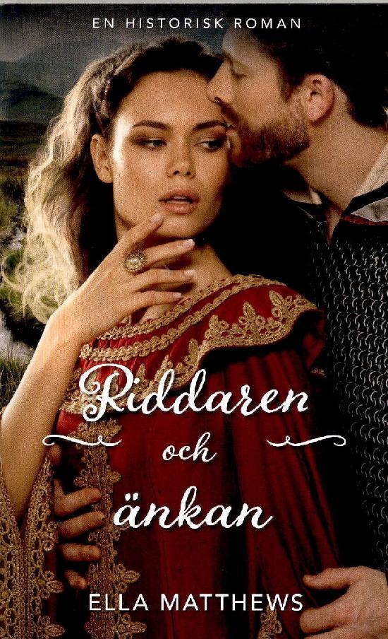Harlequin Historisk Roman Matthews, Ella: Riddaren och änkan