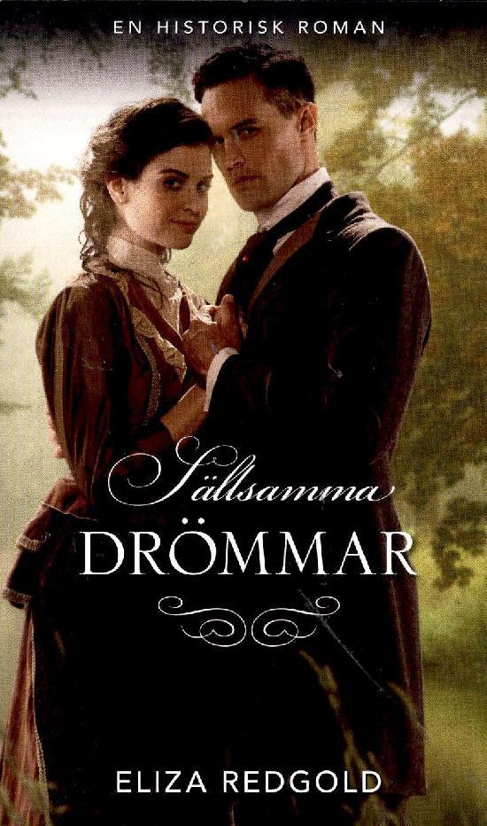 Harlequin Historisk Roman Redgold, Eliza: Sällsamma drömmar