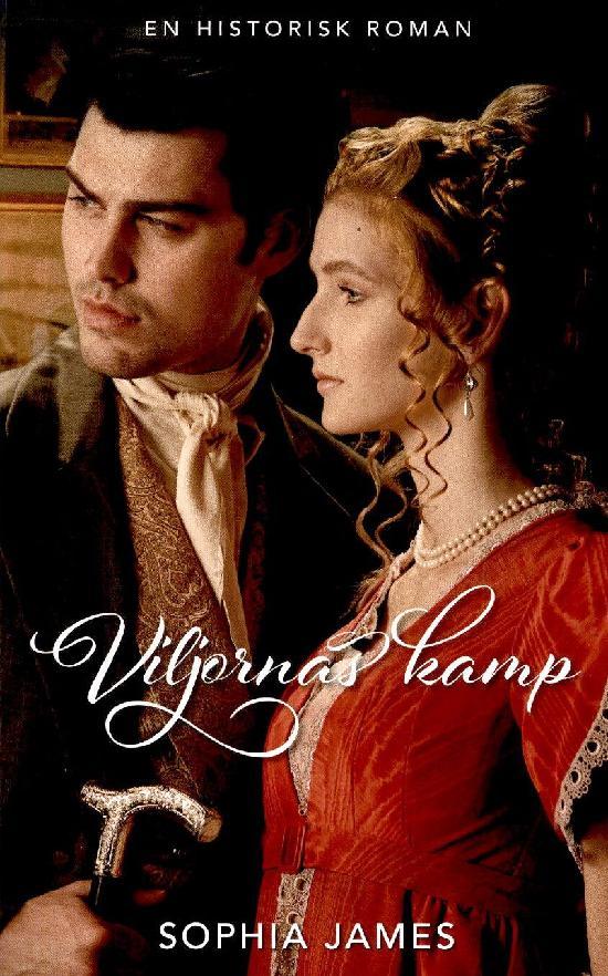 Harlequin Historisk Roman James, Sophia: Viljornas kamp