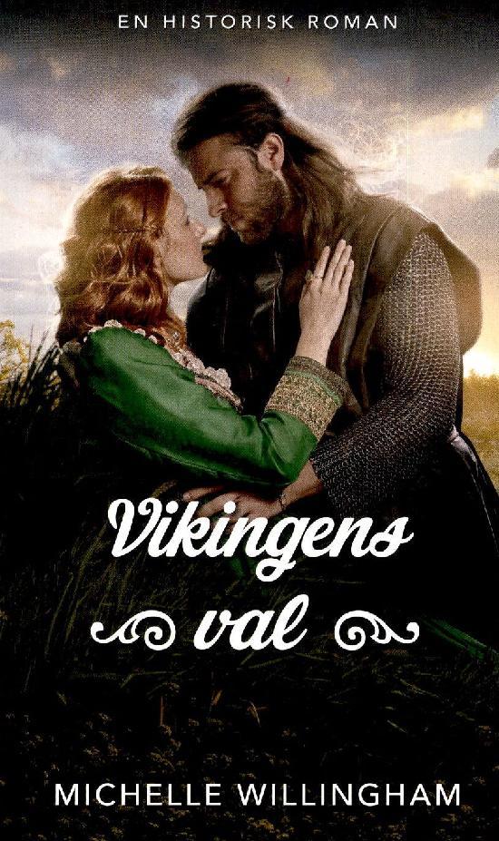 Harlequin Historisk Roman Willingham, Michelle: Vikingens val