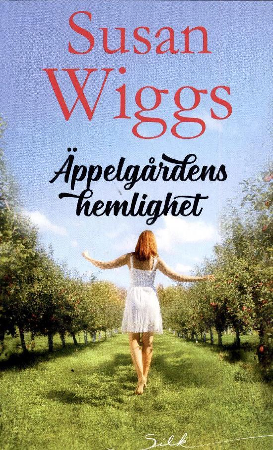 Harlequin Silk (Swe) Wiggs, Susan: Äppelgårdens hemlighet