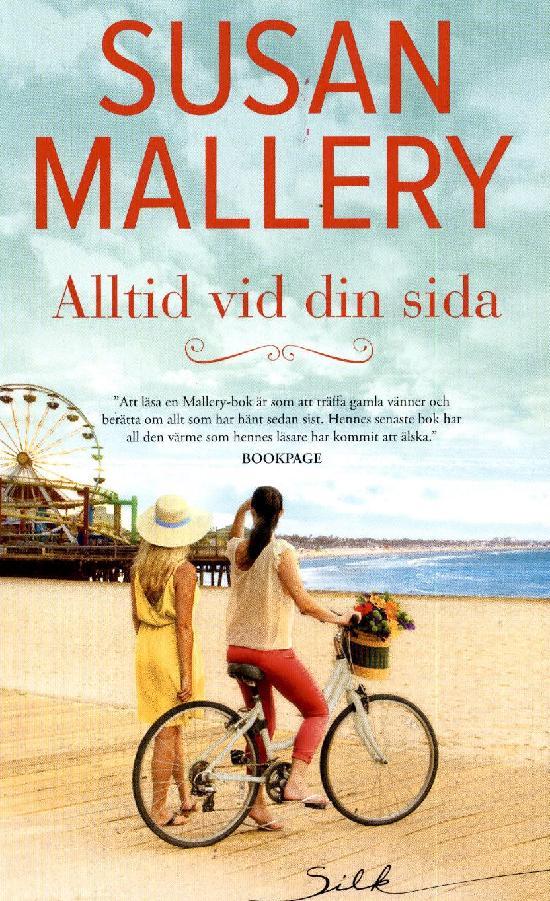 Harlequin Silk (Swe) Mallery, Susan: Alltid vid din sida