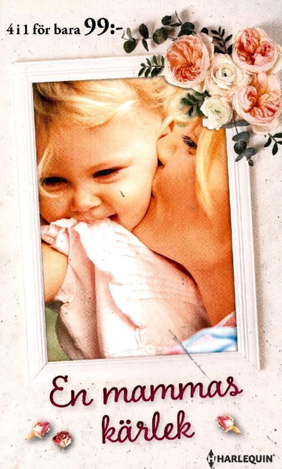 Harlequin Romantik Antologi En mammas kärlek