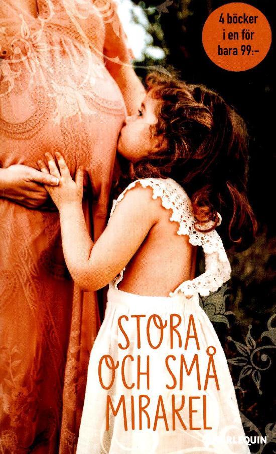 Harlequin Romantik Antologi Stora och små mirakel
