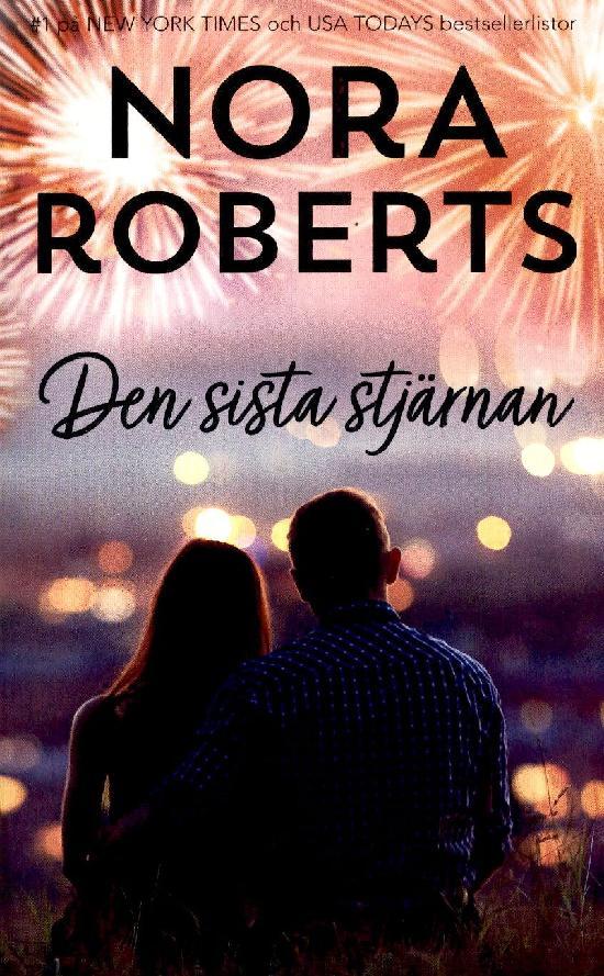 Harlequin Silk -Nora Roberts (Swe) Den sista stjärnan