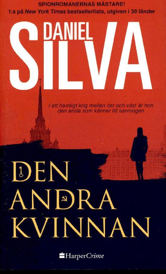 Harlequin Harper Crime (Swe) Silva, Daniel: Den andra kvinnan