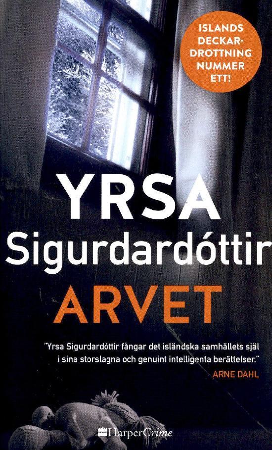 Harlequin Harper Crime (Swe) Sigurdardóttir, Yrsa: Arvet
