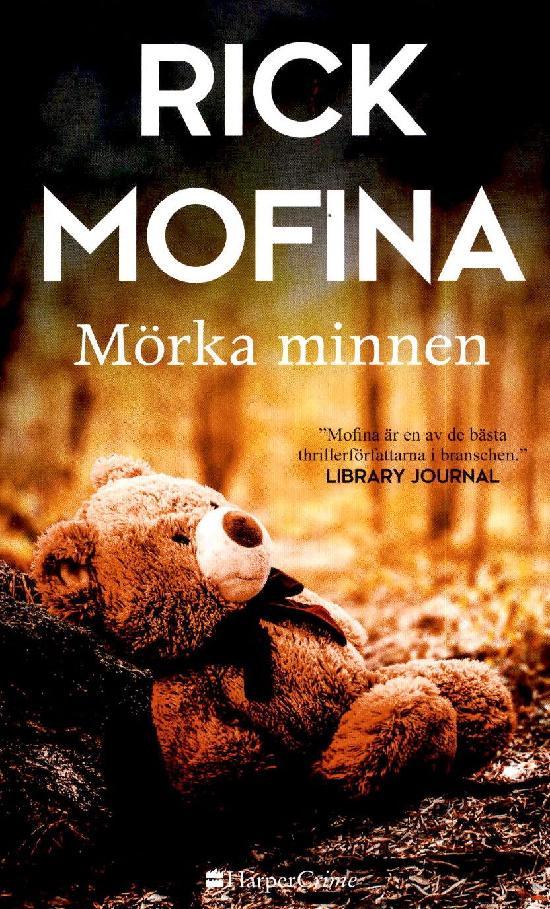 Harlequin Harper Crime (Swe) Mofina, Rick: Mörka minnen