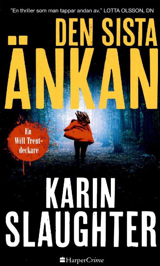 Harlequin Harper Crime (Swe) Slaughter, Karin: Den sista änkan