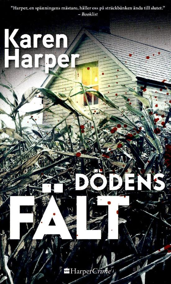 Harlequin Harper Crime (Swe) Harper, Karen: Dödens fält