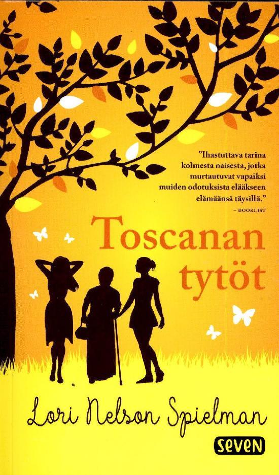 Spielman, Lori Nelson: Toscanan tytöt