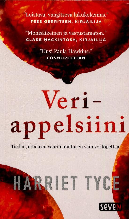Tyce, Harriet: Veriappelsiini
