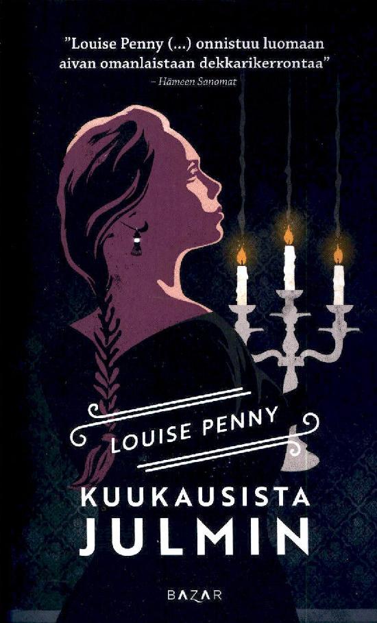 Penny, Louise: Kuukausista julmin