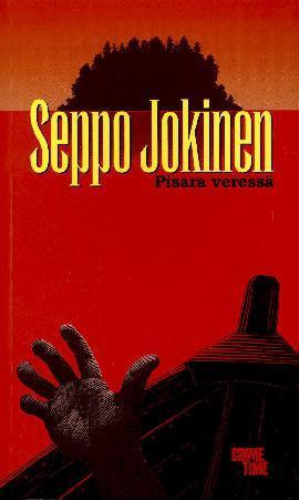 Jokinen, Seppo: Pisara veressä