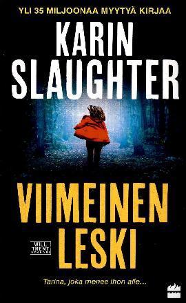 Slaughter, Karin: Viimeinen leski