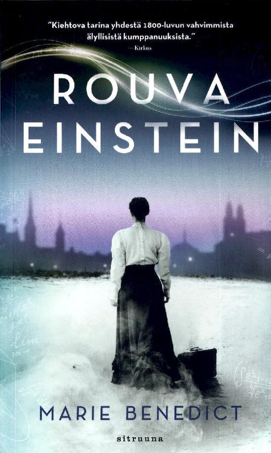 Benedict, Marie: Rouva Einstein