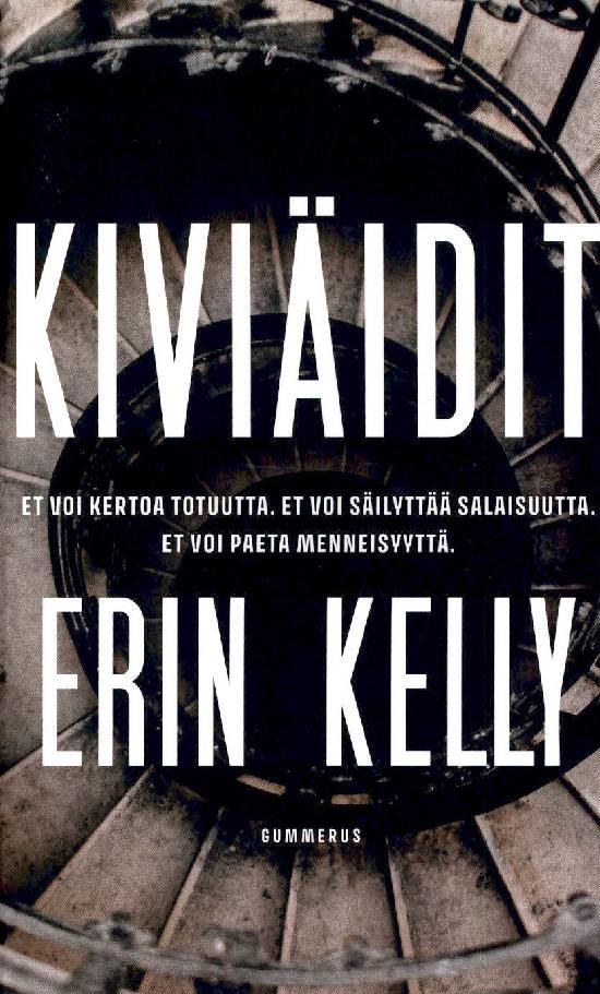 Kelly, Erin: Kiviäidit