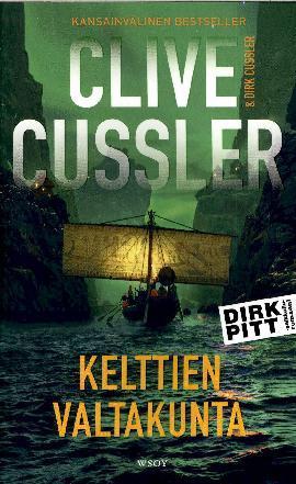 Cussler, Clive& Cussler, Dirk: Kelttien valtakunta
