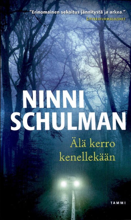 Schulman, Ninni: Älä kerro kenellekään