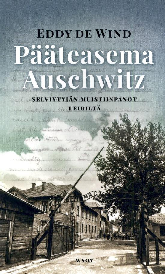 de Wind, Eddy: Pääteasema Auschwitz
