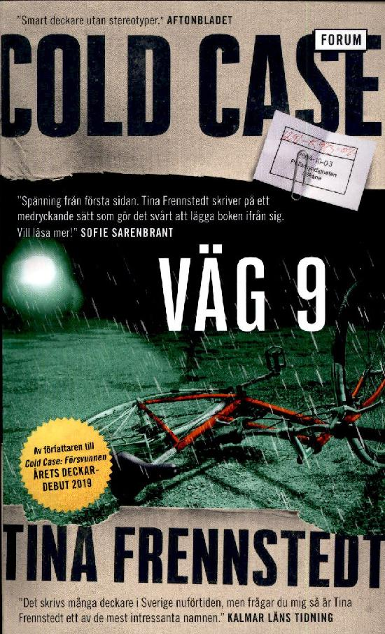 Frennstedt, Tina: Väg 9