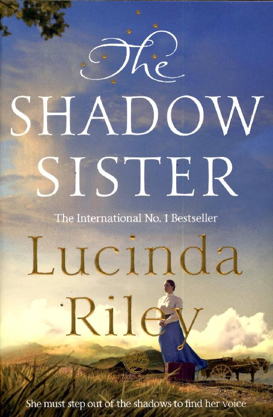 Riley, Lucinda: The Shadow Sister