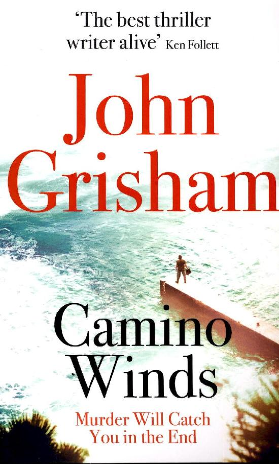 Grisham, John: Camino Winds
