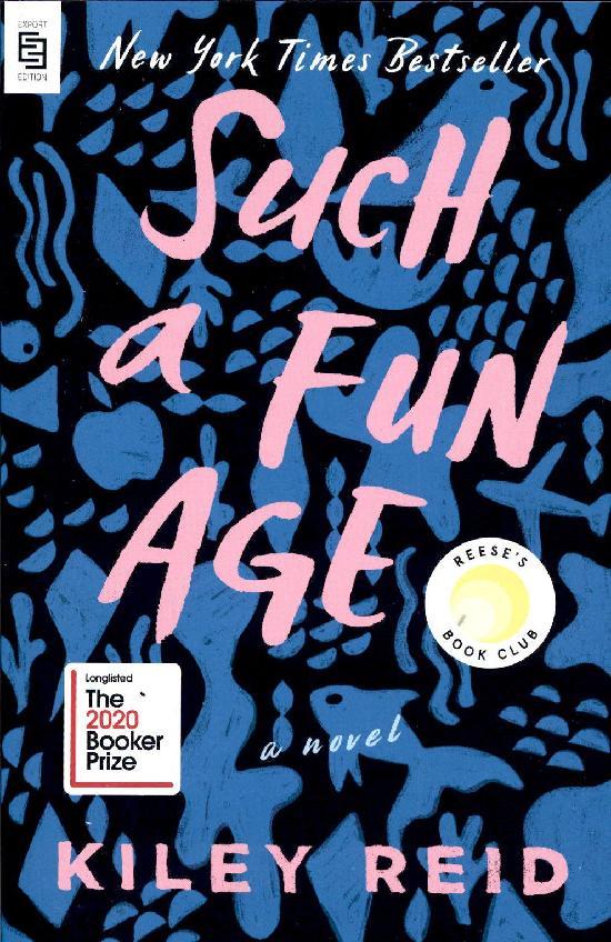 Reid, Kiley: Such a Fun Age