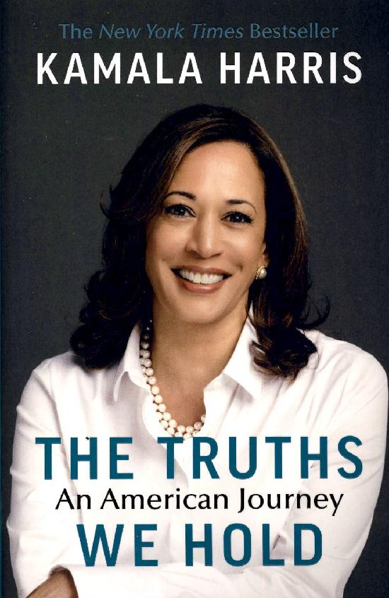 Harris, Kamala: The Truths We Hold