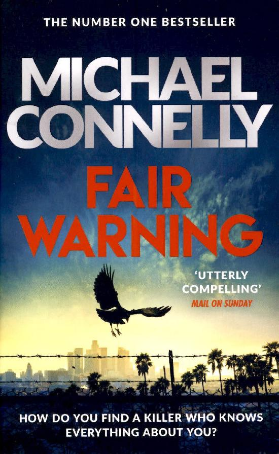 Connelly, Michael: Fair Warning