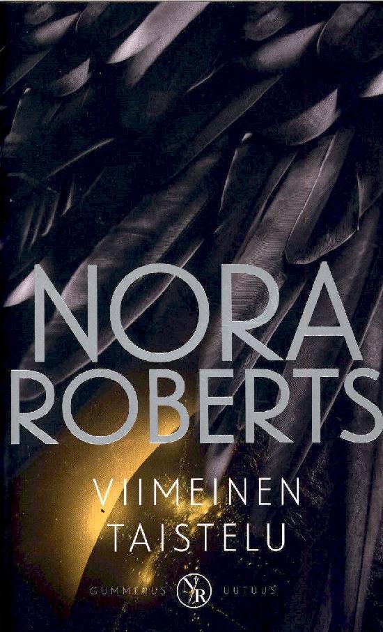 Roberts, Nora: Viimeinen taistelu