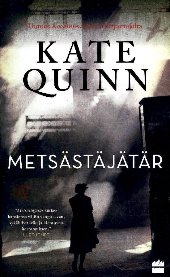 Quinn, Kate: Metsästäjätär