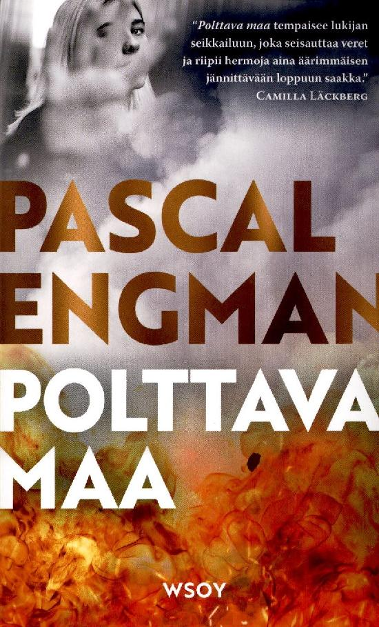 Engman, Pascal: Polttava maa