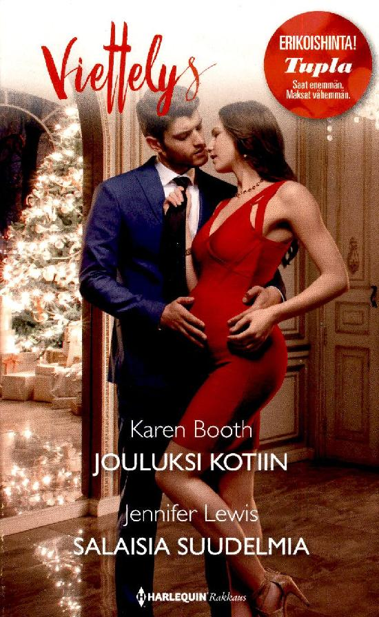 Harlequin Viettelys 2in1 Booth, Karen: Jouluksi kotiin / Lewis, Jennifer: Salaisia suudelmia