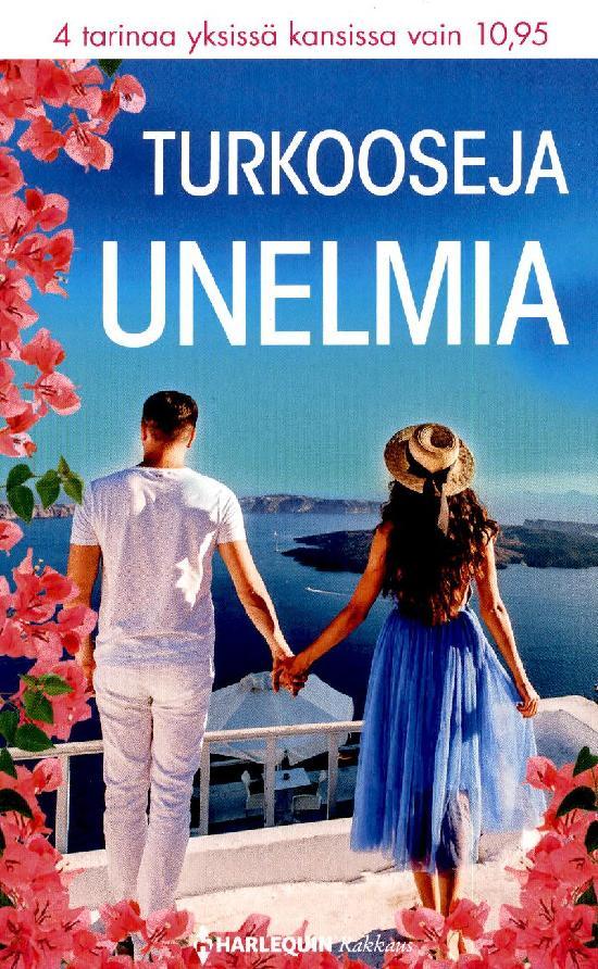 Harlequin Romantiikka Antologia Turkooseja unelmia