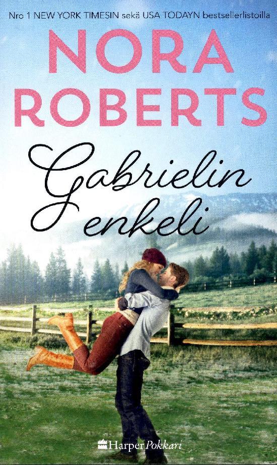 Harlequin Silk - Nora Roberts (suom.) Gabrielin enkeli