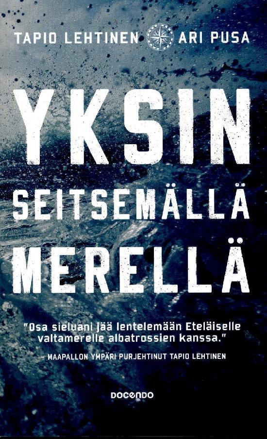 Lehtinen, Tapio & Pusa, Ari: Yksin seitsemällä merellä