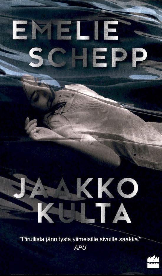 Schepp, Emelie: Jaakko kulta