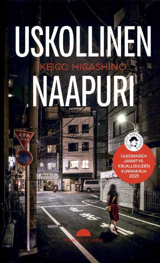 Higashino, Keigo: Uskollinen naapuri