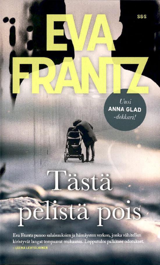 Frantz, Eva: Tästä pelistä pois