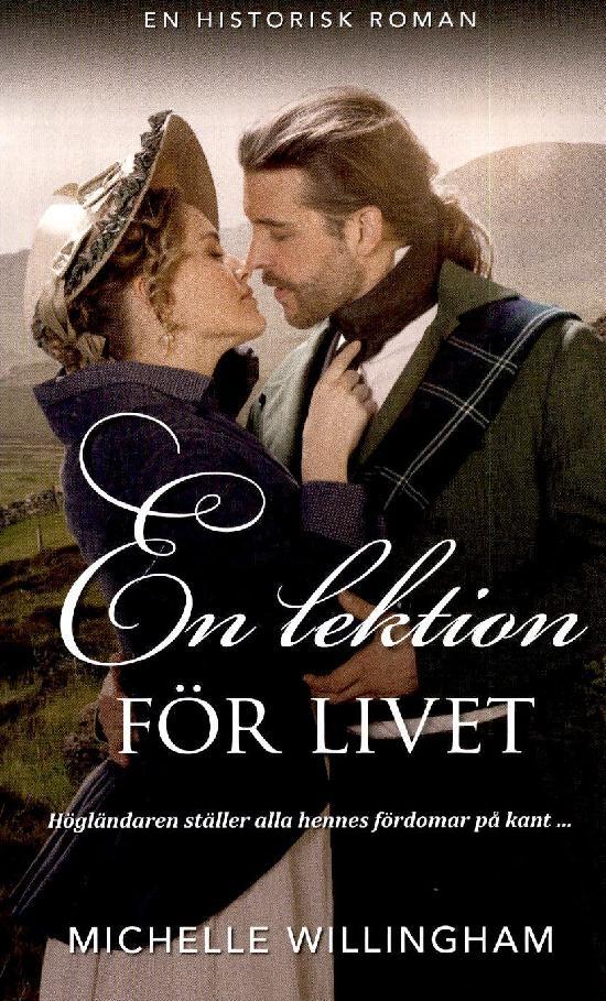 Harlequin Historisk Roman Willingham, Michelle: En lektion för livet