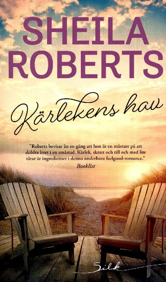 Harlequin Silk (Swe) Roberts, Sheila: Kärlekens hav