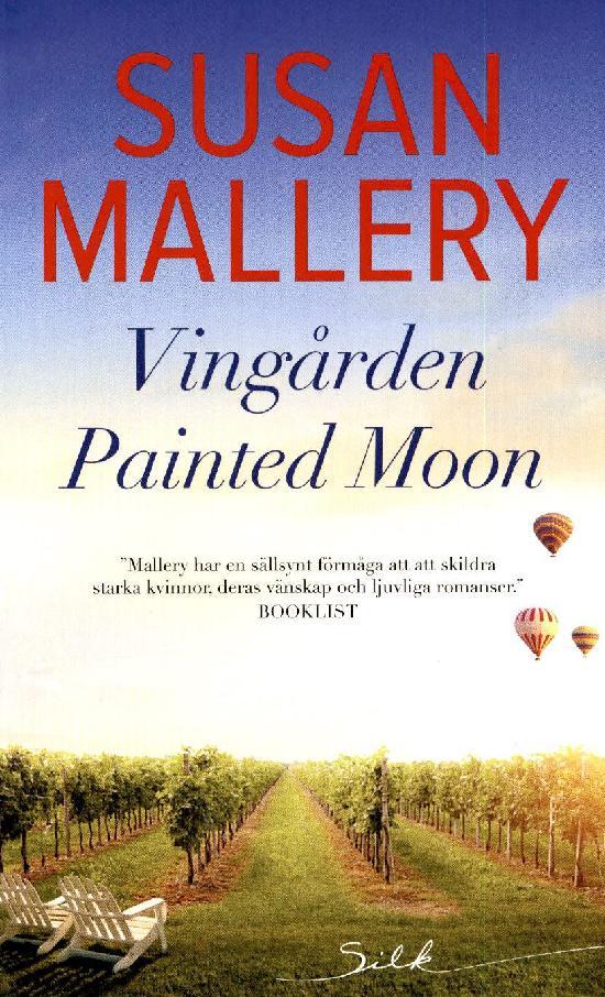 Harlequin Silk (Swe) Mallery, Susan: Vingården Painted Moon