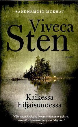 Sten, Viveca: Kaikessa hiljaisuudessa