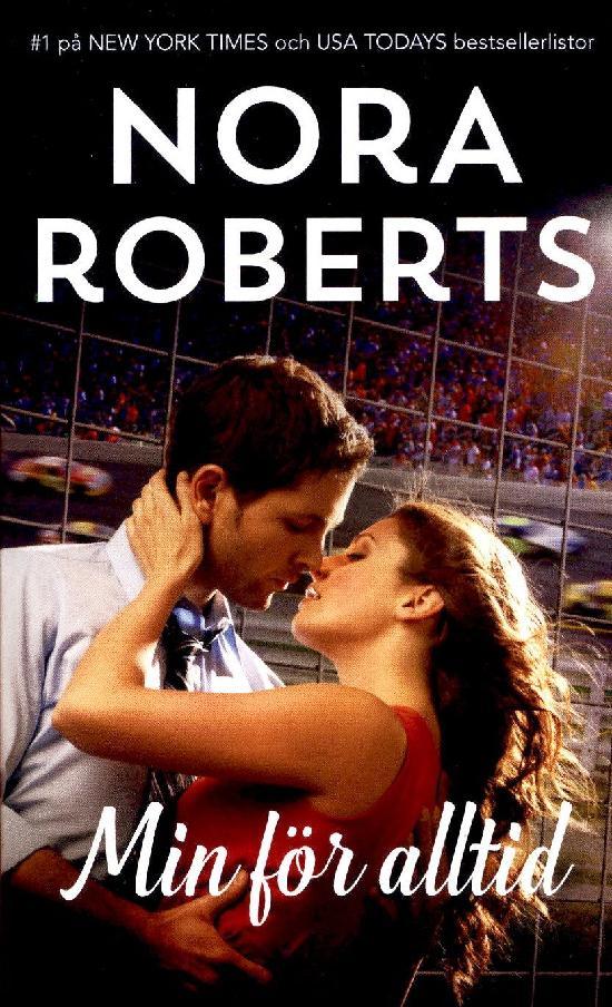 Harlequin Silk -Nora Roberts (Swe) Min för alltid