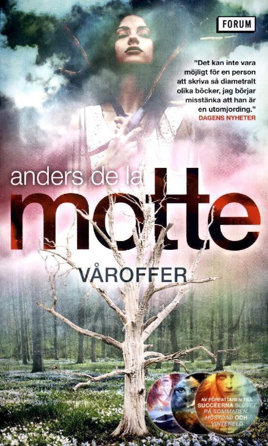 de la Motte, Anders: Våroffer