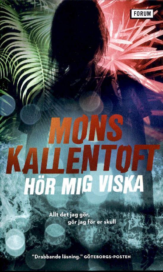 Kallentoft, Mons: Hör mig viska