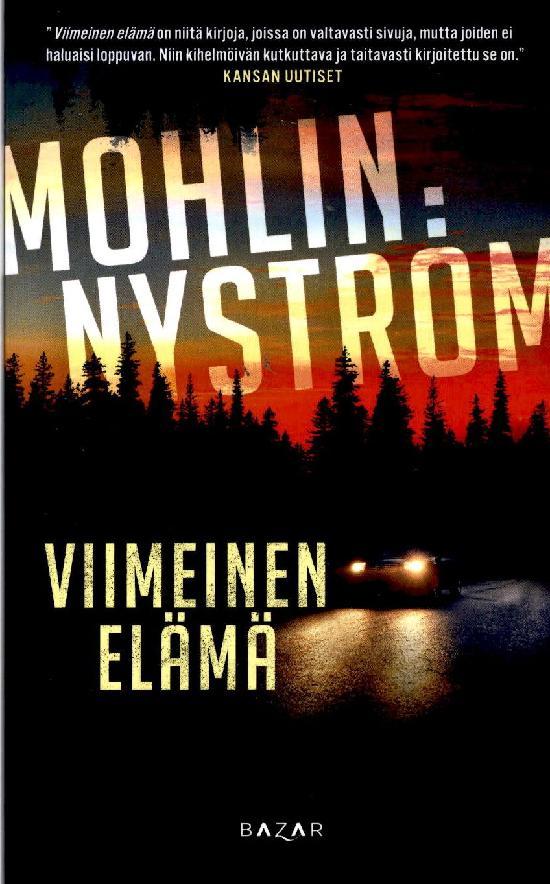 Mohlin, Peter ja Nyström, Peter: Viimeinen elämä
